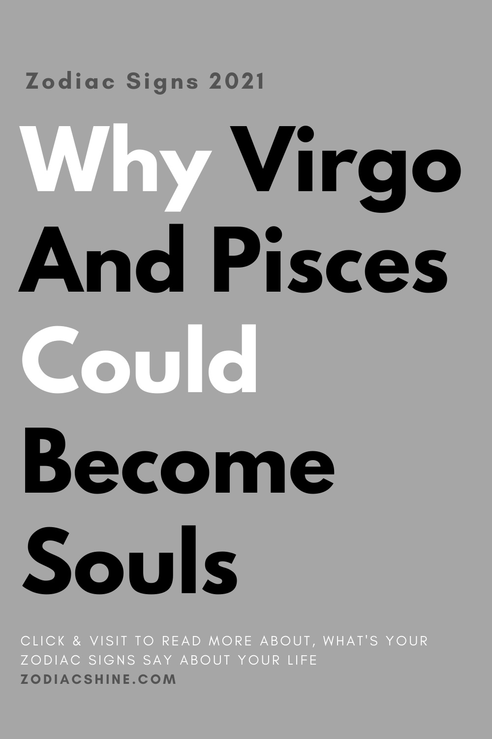 Why Virgo And Pisces Could Become Souls