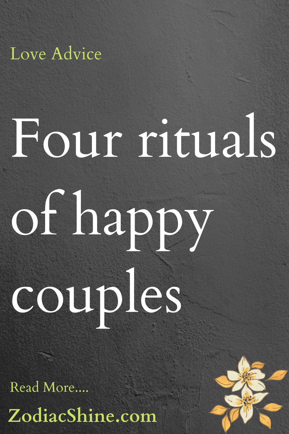 Four rituals of happy couples
