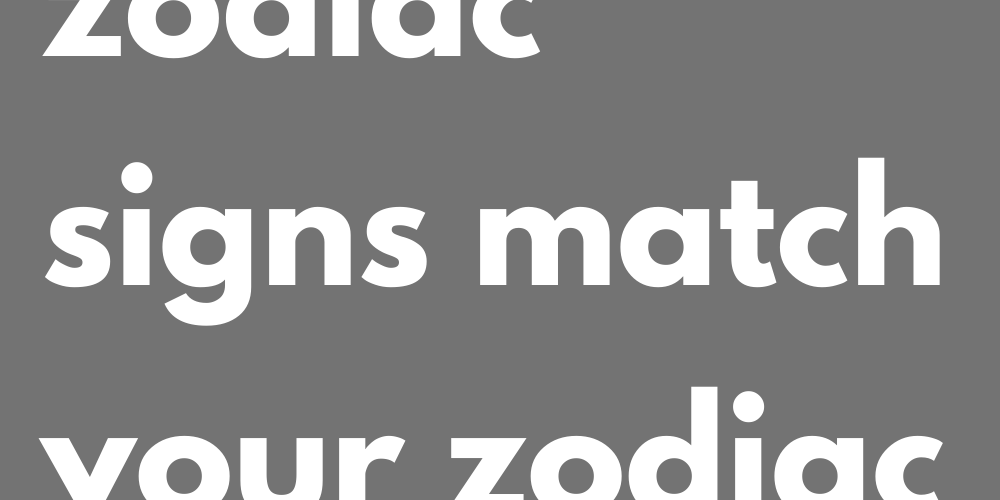 These 3 zodiac signs match your zodiac sign