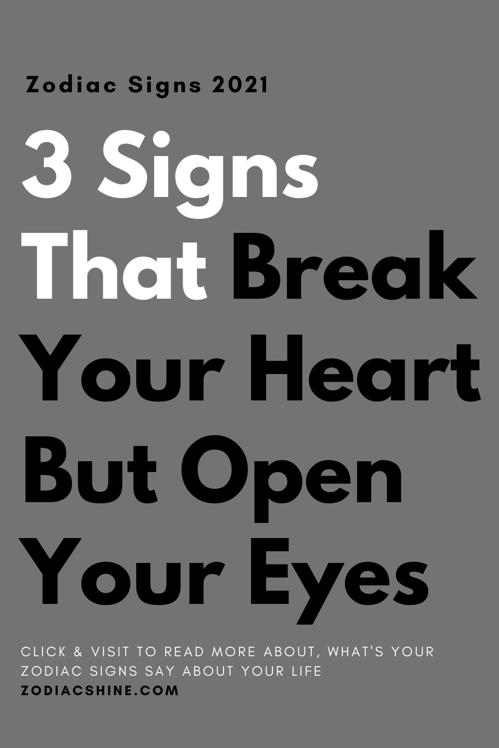 3 Signs That Break Your Heart But Open Your Eyes