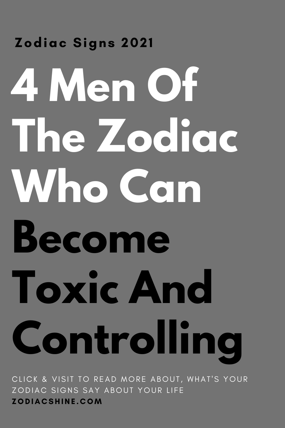 4 Men Of The Zodiac Who Can Become Toxic And Controlling