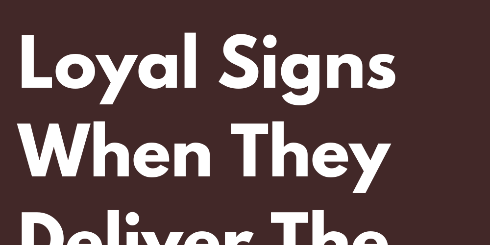 Ranking Of The Most Loyal Signs When They Deliver The Heart