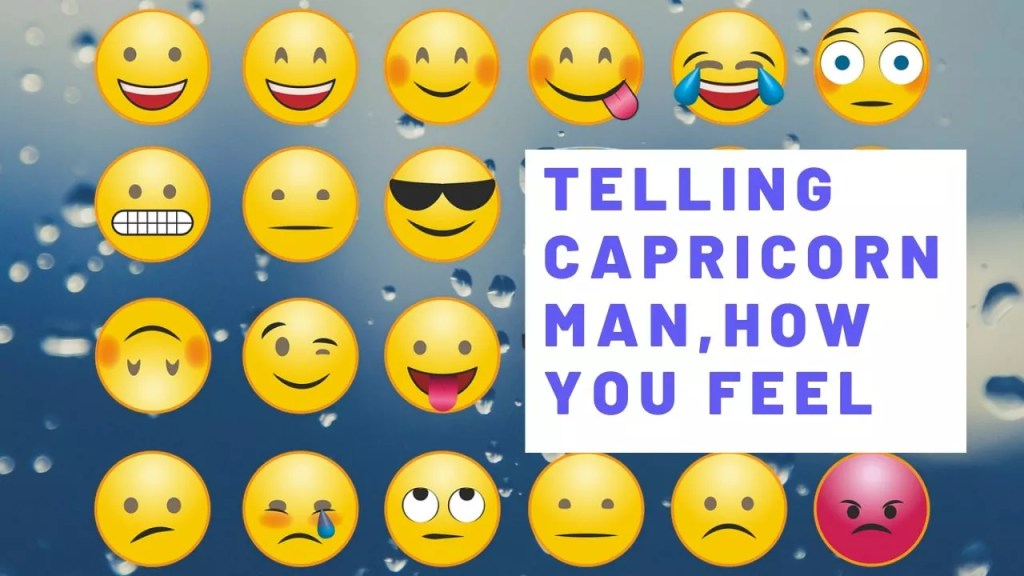 Telling a Capricorn Man how You Feel