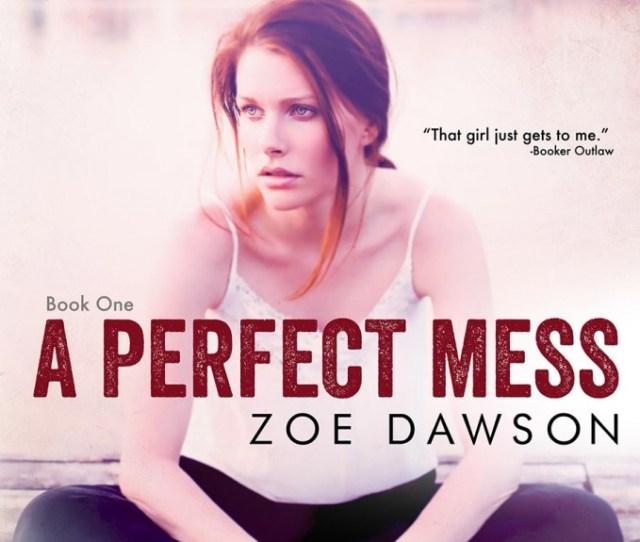 Zoe Dawson A Perfect Mess Erotic