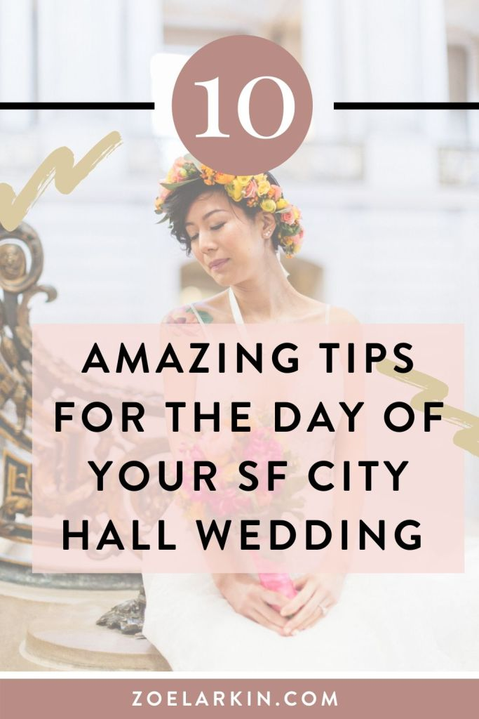10 tips and tricks that you won't hear anywhere else, to make your San Francisco City Hall go off without a hitch! Everything from getting the perfect wedding photos, to planning enough time, to ceremony tips, what to bring and not to bring, I've got you covered in this guide! The 10 handy tips will ensure that your City Hall wedding experience goes smoothly. I'm a photographer that has guided many couples through the process! #sanfranciscocityhallwedding #sfcityhall | Zoe Larkin Photography