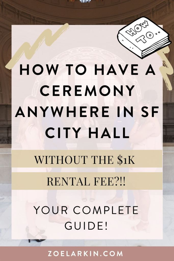 How to have your own private SF City Hall ceremony anywhere you like in City Hall without paying the $1k rental fee! You'll have your OWN officiant and your pick of spots!? It's guerilla style and will require you to do homework and preparation, as you don't want to break the City Hall rules, but it's possible to find your own area in San Francisco City Hall to have your wedding ceremony in an area that YOU like. Let me be your guide! | #sfcityhall #sanfranciscocityhall | Zoe Larkin Photography