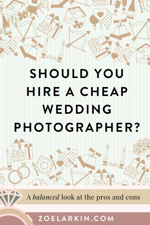 Should you hire a cheap wedding photographer? Is an affordable wedding photographer a great money-saving idea or a false economy? As a wedding photographer myself, I could be considered biased. But I give a balanced look at  the benefits as well as the potential risks of hiring a wedding photographer who charges well below market rates. I won't say it's always a bad idea, but I hope to manage expectations. #weddingphotography #weddings #photography | Zoe Larkin Photography