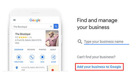screenshot from Google My Business - when setting up you'll see 'Find and Manage your Business' - you'll need to select 'Add your Business To Google', highlighted in red.