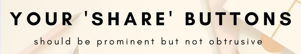 your 'share' buttons should be prominent but not obtrusive. - advice for local businesses creating shareable content for web focused around their local community | beastlocal.com