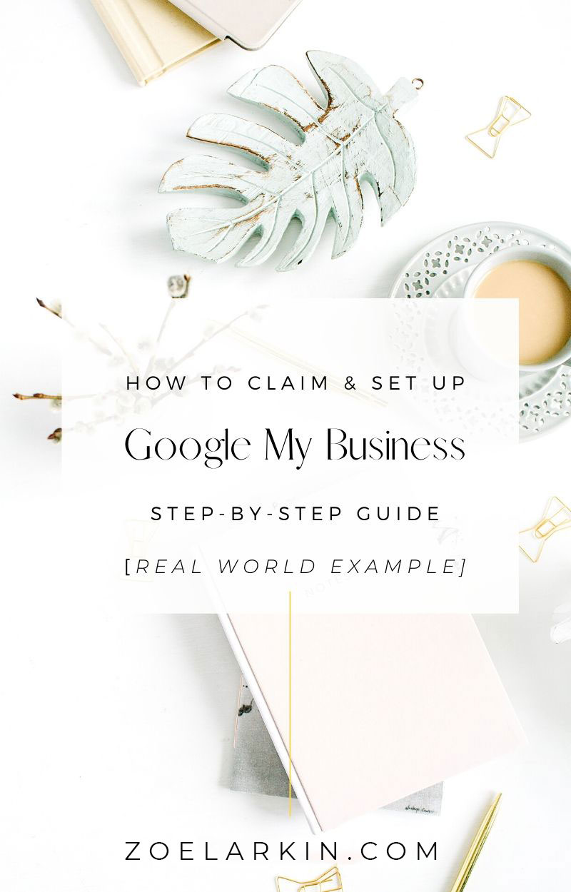 How to claim and set up your Google My Business! So, you want to know how to claim your Google My Business listing for your small, local business? Awesome! In this guide, I'll take you through the basics of what GMB is and why you should use it. I'll show you step-by-step how to claim your business on GMB using a real world example setting up a photography business owner's GMB. The advantages are obvious, once you know the power of Google My Business! #seo #localseo | zoelarkin.com