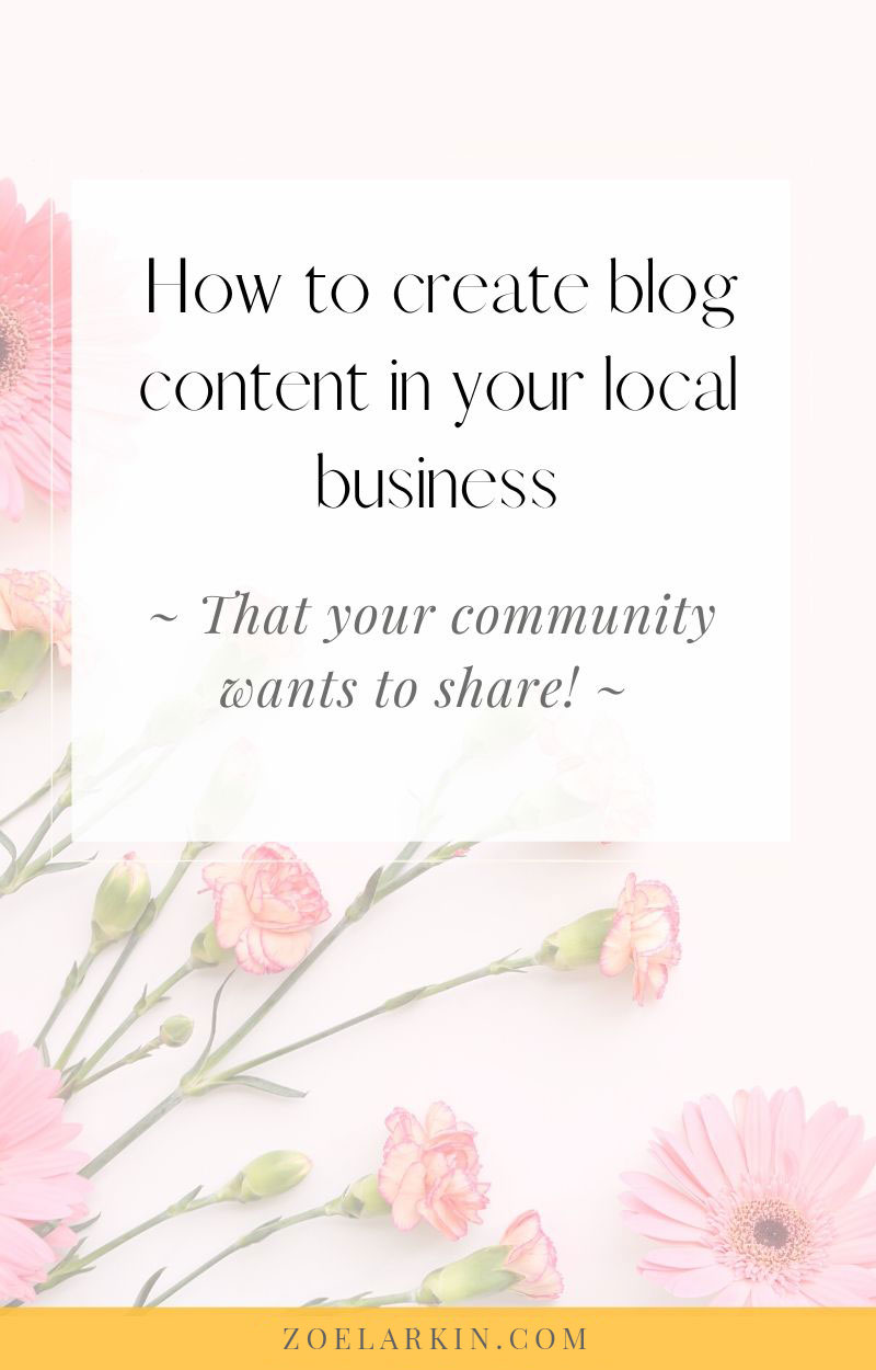 How to create blog content in your small business – the people want to share! As small business owners we tend to focus on SEO for driving traffic to our sites. But what if your users did that for you? In this in-depth guide I take you through 24 actionable tips for creating blog content as a local business owner that your users share, because it's local, personal and appeals to their values. Learn how to uplevel your shareable content game! |  #localseo #seo | zoelarkin.com