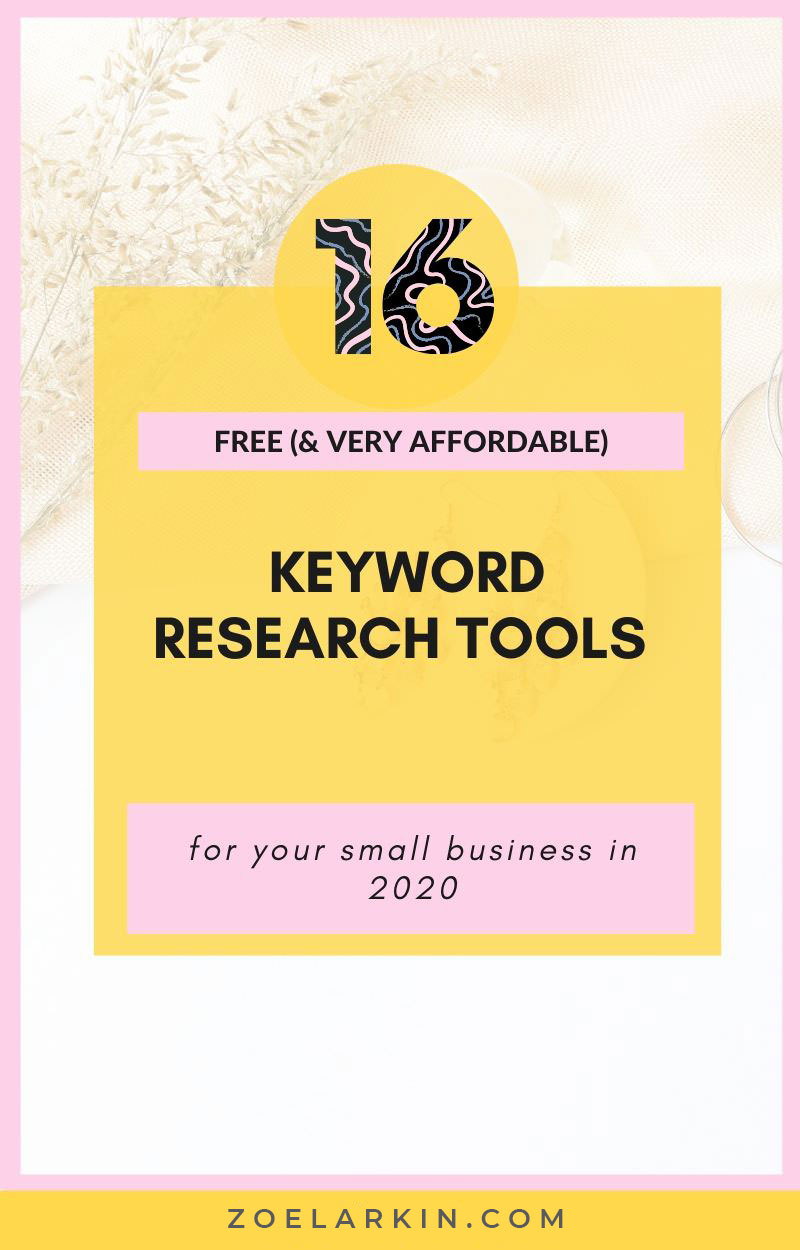 16 free keyword research tools for your small business in 2020! Does keyword research stress you out or are you unsure where to start? When you're creating content as a small business owner, keyword research looks a little different. For one thing, you can't be thousands per year for the top-of-the-line tools, but still want trustworthy information about what keywords to target in your content! I'll show you the 16 tools I can't live without in my small biz. #seo #localseo | zoelarkin.com
