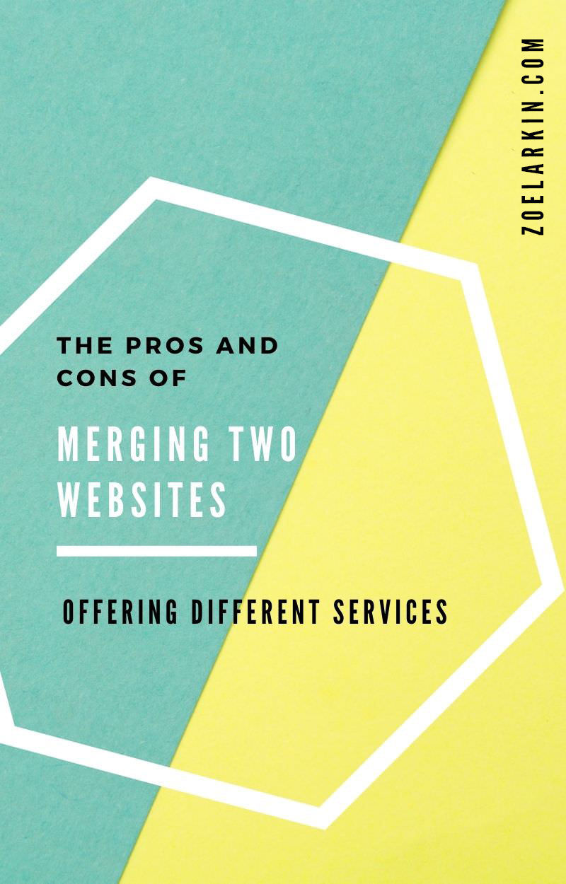 Should you keep your separate services on one website or consolidate two websites under one large site targeting multiple audiences and keywords? This is a complex question, so I dive into the detailed pros and cons of each position. This came up for me personally when I needed to figure out whether to keep two websites for my different services, or combine my content under one site. Find out what's right for you as we dive into both sides of the debate #blogging #SEO | zoelarkin.com