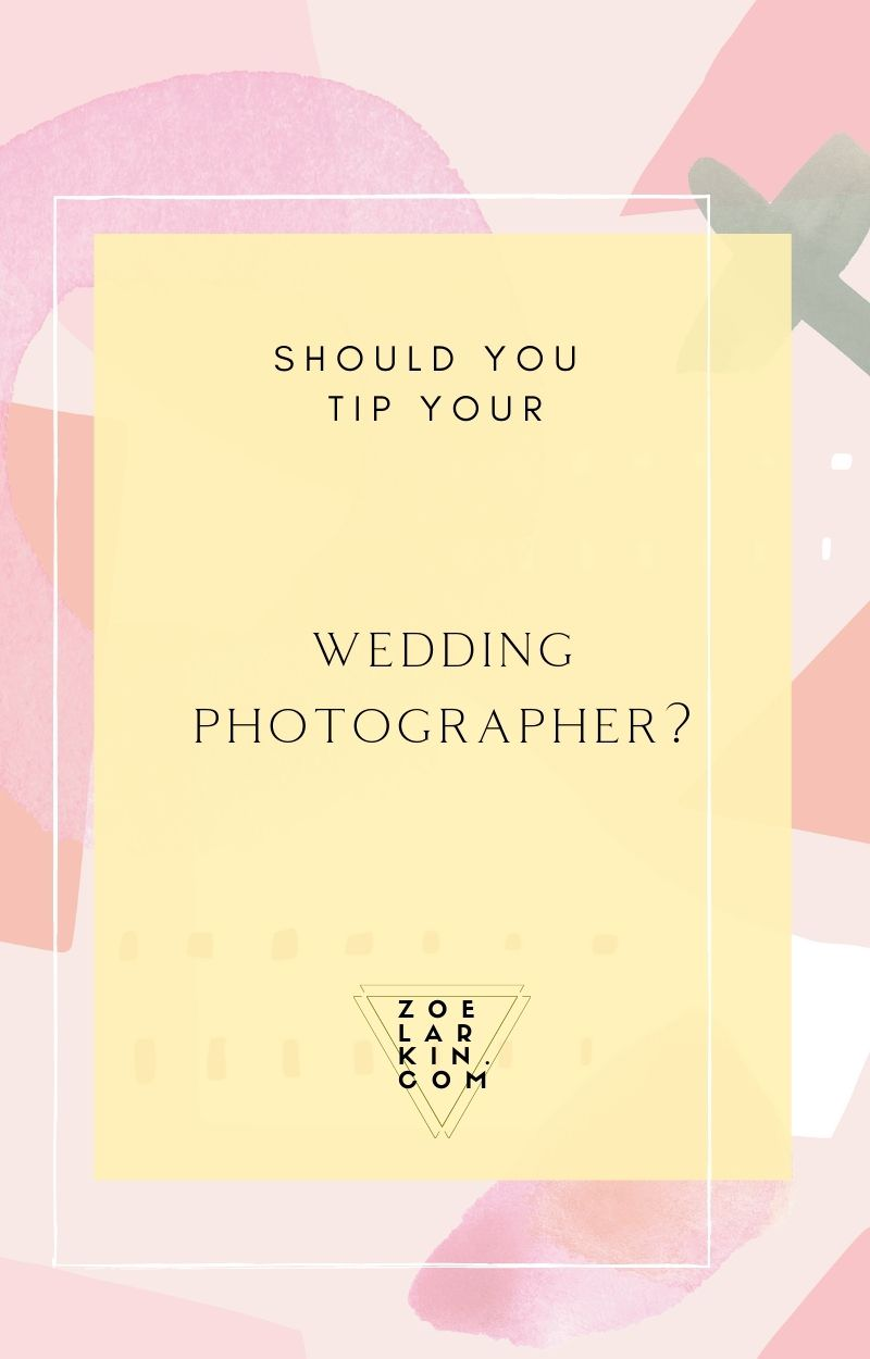 What you need to know about wedding photography & tipping! Sometimes couples do not know whether they are supposed to tip their wedding photographer or not. And who can blame them! There doesn't seem to be reliable information out there. In this guide written by an actual wedding photographer, I bring you the inside scoop on what you actually need to know about whether to tip your wedding photographer, how much to tip and when you should tip. #weddingphotography #weddings | zoelarkin.com