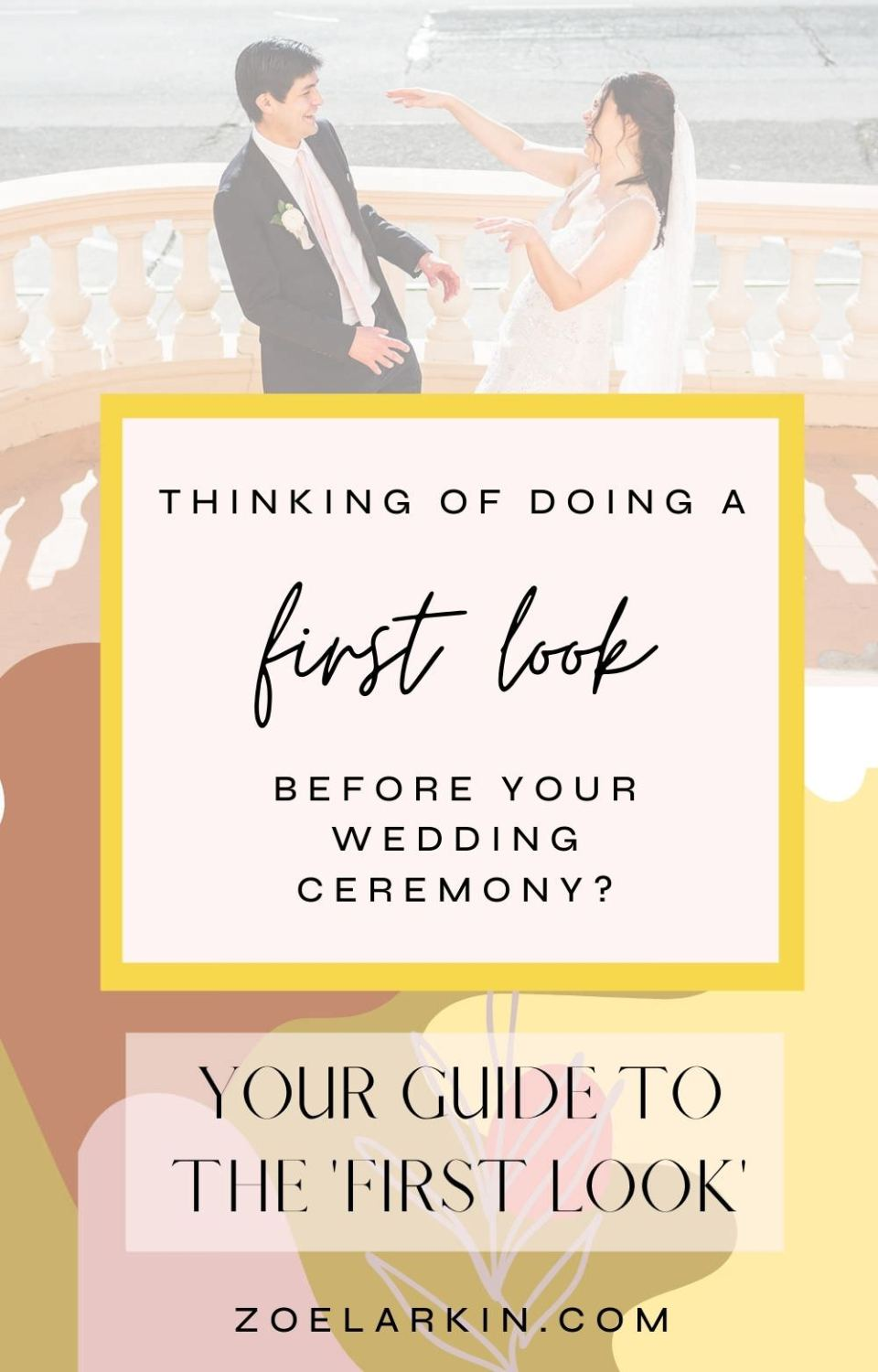 A guide to whether or not to do the 'first look' on your wedding day, the trend where the bride and groom see each other prior to the wedding ceremony. Everything you need to know about the benefits as well as disadvantages of opting to have a first look so you can decide what works best for your wedding day | #firstlook #weddingphotography #bayareaweddingphotographer | zoelarkin.com