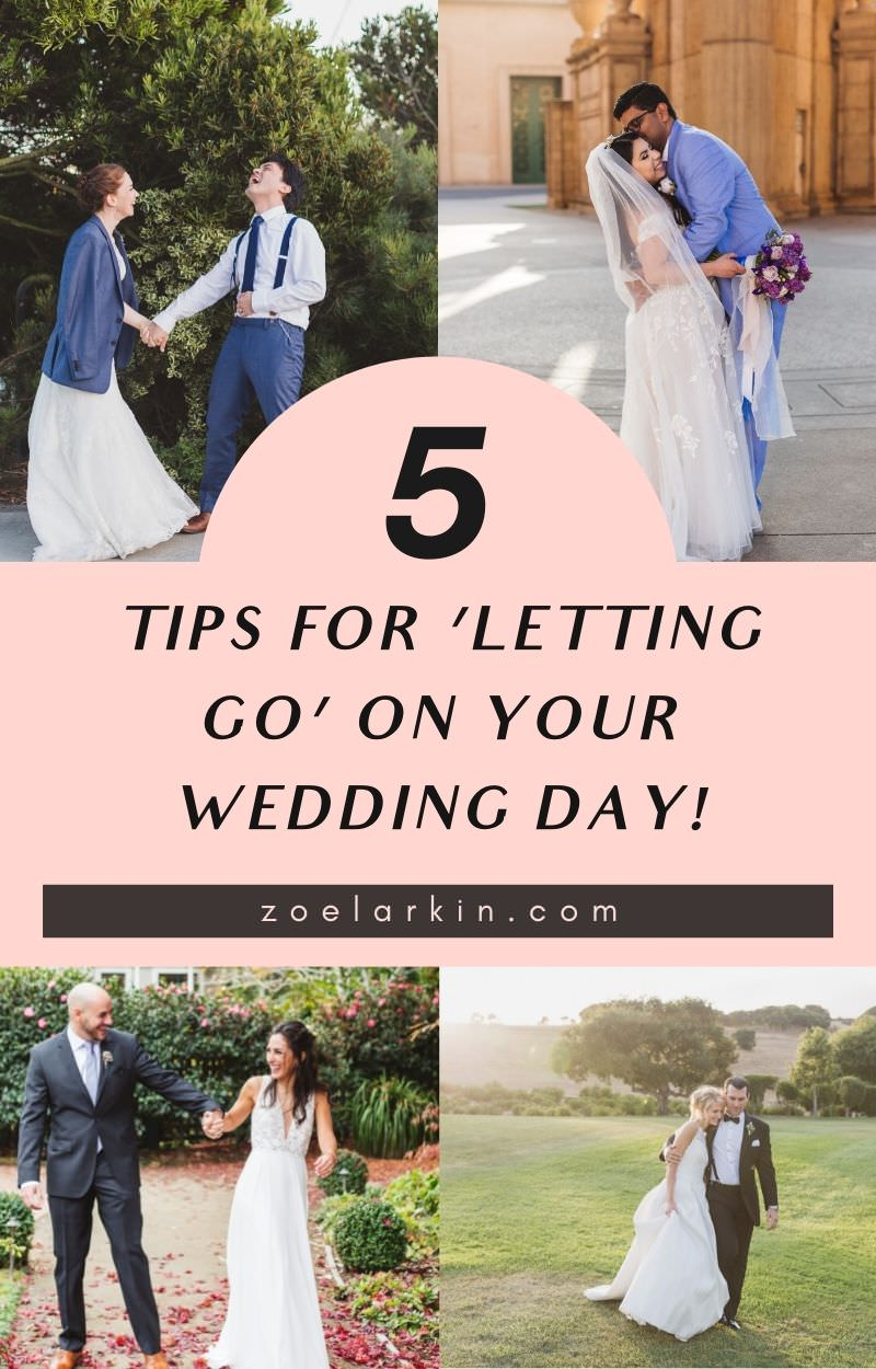 5 tips for letting go of wedding day stress! No matter how much planning you've done, there will be things that don't go according to plan. Check out my tips for understanding how to roll with it! Because no matter how 'small', 'simple' or 'short' your wedding is, there will be little things that will not go according to plan.  Don't miss these tips for savoring your wedding day, whatever happens! | #weddingplanning #bayareaweddingphotographer zoelarkin.com