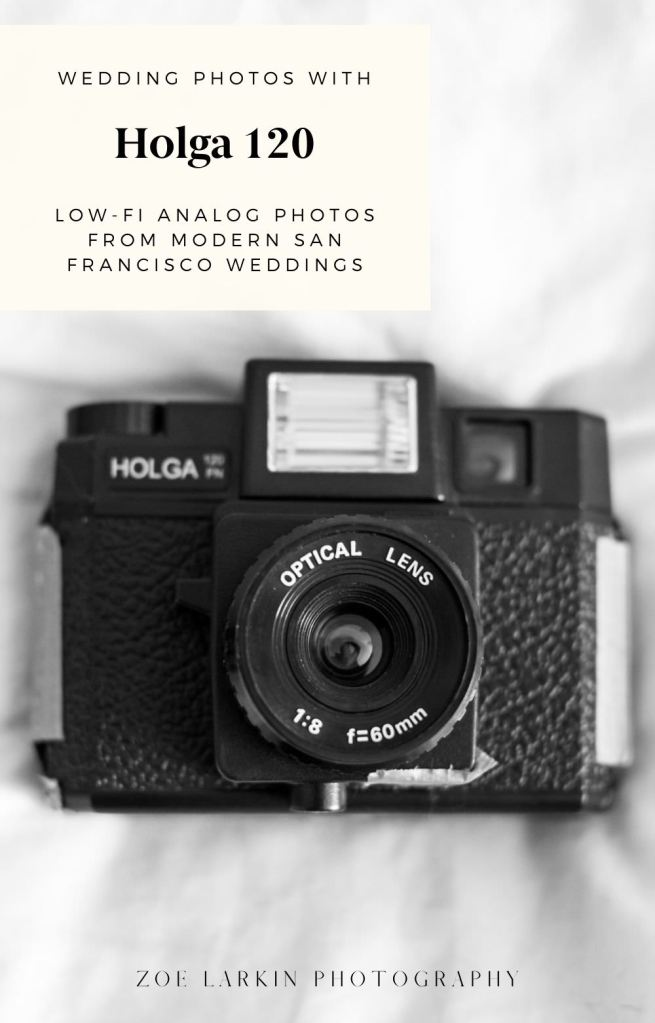 Interested in having photos taken with a Holga 120 toy analog camera at your wedding? Check out this gallery of wedding photos by Zoe Larkin Photography and some stunning, interesting analog images with this basic film camera + 120 medium format film #holga #toycamera #analogphotography