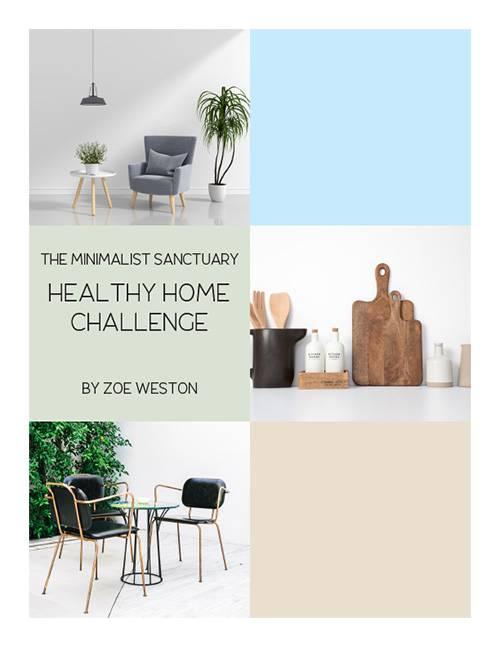 Minimalist Healthy Home Challenge