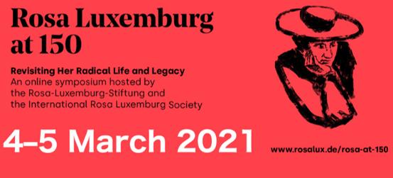 150 שנה להולדת המהפכנית הקומוניסטית הגרמניה רוזה לוקסמבורג