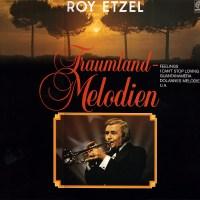 Roy Etzel - Traumland-Melodien (1975)
