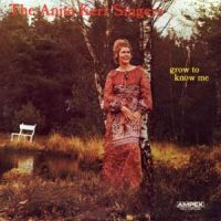 Anita Kerr Singers - Grow to Know Me (1971)