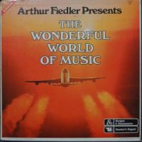 Arthur Fiedler – Wonderful World Of Music (1974)