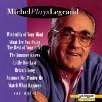 Michel Legrand - Michel Plays Legrand (1993)