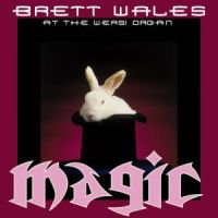 Brett Wales - Magic