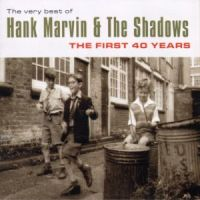 Hank Marvin & The Shadows - The first 40 years