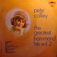 Pete Colley - The Greatest Hammond Hits vol.2