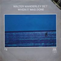Walter Wanderley - Set When It Was Done (1969)