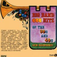 Enoch Light - Big Band Hits Of The 30s and 40s (1974)