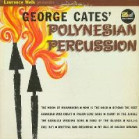 George Cates - Polynesian Percussion (1961)