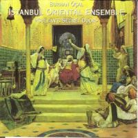 Istanbul Oriental Ensemble - Sultan's Secret Door (1997)