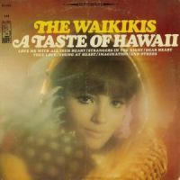 The Waikikis - A Taste Of Hawaii (1966)