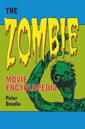 Zombie Movie Encyclopedia by Peter Dendle