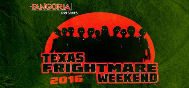 TEXAS FRIGHTMARE WEEKEND 2016