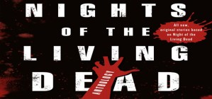 BOOK REVIEW: NIGHTS OF THE LIVING DEAD