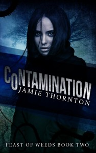 Contamination (Feast of Weeds Book 2)