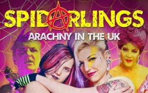 Spidarlings Anarchy in the UK