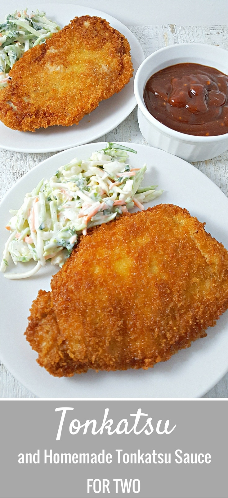 Tonkatsu and Homemade Tonkatsu Sauce for Two - This dish is super easy to make, delicious and satisfying. Tonkatsu is a Japanese dish which consists of a pork cutlet coated in Panko (Japanese bread crumbs) fried, then topped with Tonkatsu sauce. This homemade sauce is tangy and delicious. It is often served with shredded cabbage but we like it much better with broccoli slaw or coleslaw. You can also use chicken instead of pork using this same recipe. Great for dinner, lunch, or date night!