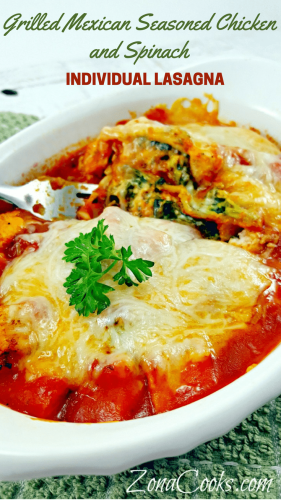 """Grilled Mexican Seasoned Chicken and Spinach - Italian Lasagna meets grilled Mexican seasoned chicken in this delicious and romantic dinner for two. This is very easy to prepare and uses """"no cook oven ready"""" noodles. It is so incredibly flavorful you may never make regular lasagna again."""