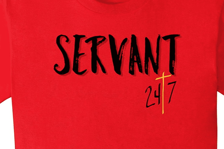 Servant 24/7 Christian Faith Shirt - great gift idea!