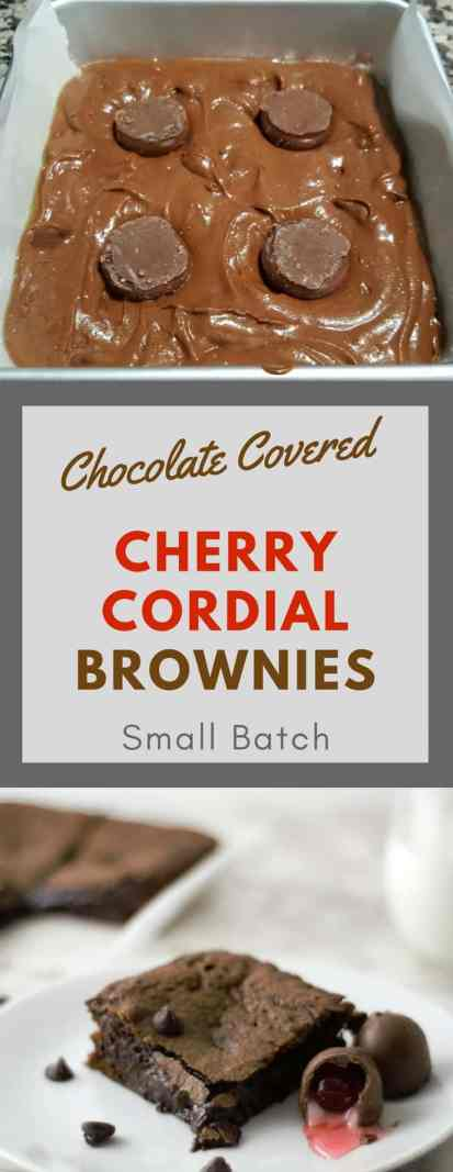 Chocolate Covered Cherry Cordial Brownies are homemade brownies, super chocolaty, gooey, and fudgy filled with chocolate chips and delightful chocolate covered cherry cordial middles. This recipe makes a small batch of just 4 brownies, perfect for a small dinner party, family of four, Valentine's Day, or a romantic dessert for two for 2 nights in a row! #brownies #CherryCordial #ChocolateCoveredCherries #SmallBatch #dessert #DessertForTwo #DateNight #ValentinesDay