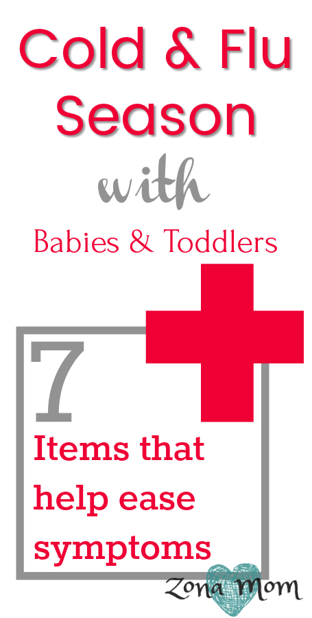 Cold/Flu Season with Babies and Toddlers- 7 Items That Ease Symptoms