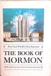Esta edición de 1964 del Libro de Mormón cuenta con una cubierta especial impresa exclusivamente para la Feria Mundial de Nueva York, donde la Iglesia compartió el evangelio en su Pabellón Mormón.
