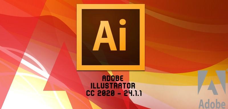 Adobe Illustrator CC 2020 – 24.1.1 Win/MAC