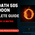 How To Install The Oath 505 Kodi Addon – Complete Guide August 2021