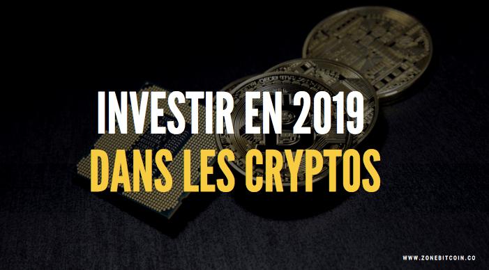 Comment investir 1000 euros dans les cryptomonnaie en 2019?