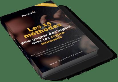 Le ebook des 15 méthodes pour gagner de l'argent avec les crypto-monnaies